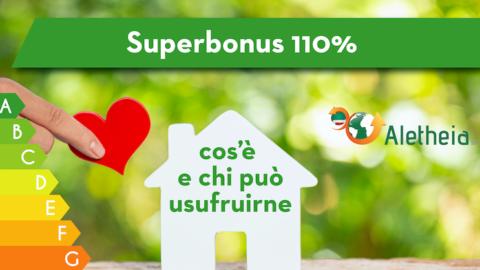 Superbonus 110%, cos'è e chi può usufruirne