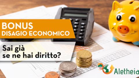 BONUS PER DISAGIO ECONOMICO: FORSE NE HAI GIÀ DIRITTO E NON LO SAI