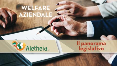 WELFARE AZIENDALE IN ITALIA: crescita e quadro legislativo